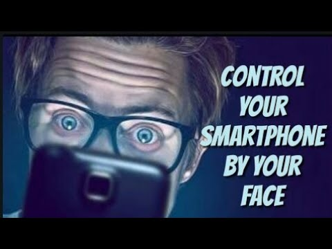 control your phone with your face