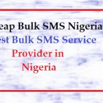 Cheap Bulk SMS in Nigeria - Bulk SMS Marketing Service Providers