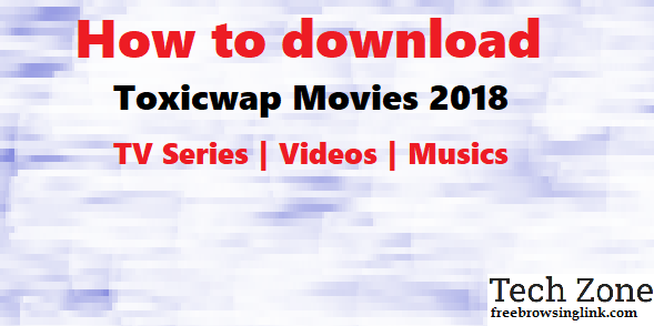toxicwap movies 2018 download
