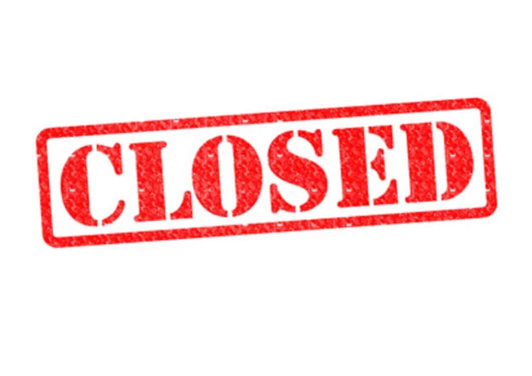 Closed Shut Down