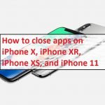How to close apps on iPhone X, iPhone XR, iPhone XS, and iPhone 11