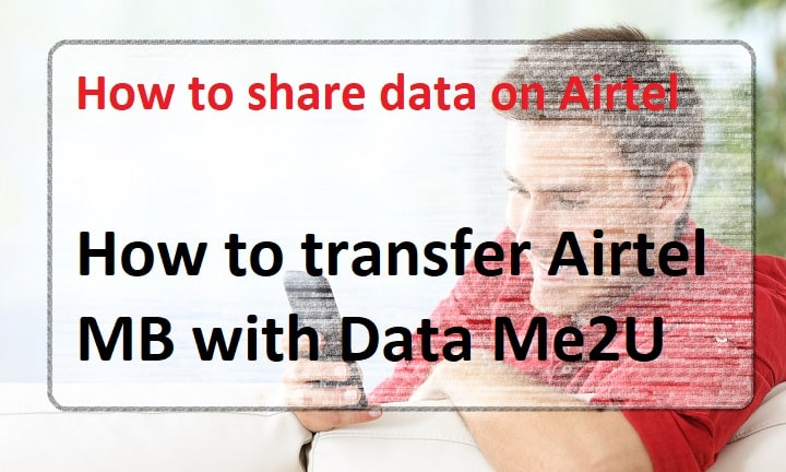How to transfer Airtel MB with Data Me2U
