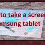 How to take a screenshot on Samsung tablet -  Screenshot samsung tablet