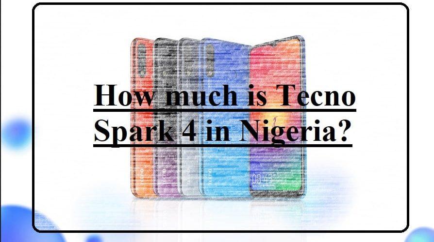 Tecno Spark 4 price in Nigeria