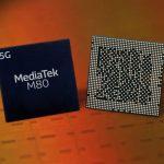 MediaTek announces its next-generation M80 5G modem